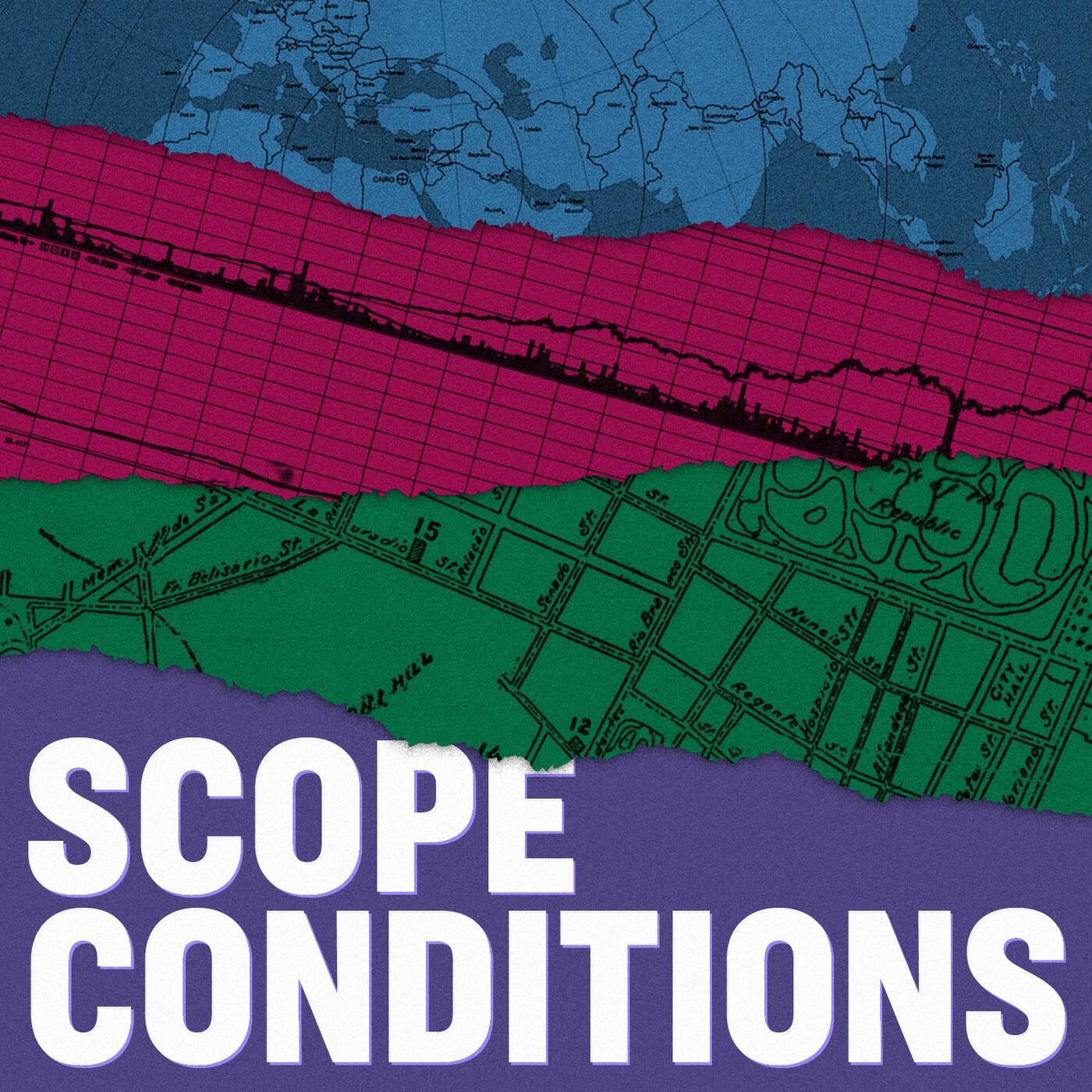 Scope Conditions Alan Jacobs Yang Yang Zhou